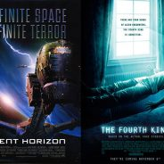 Event Horizon and The Fourth Kind