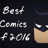 The Best Comics of 2016