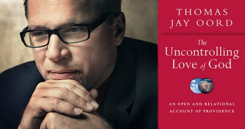 The Uncontrolling Love of God with Thomas Jay Oord