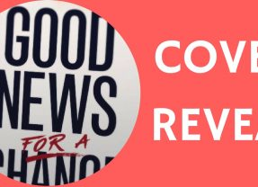 "Cover Reveal: ""Good News for a Change"" coming in June from NavPress!"