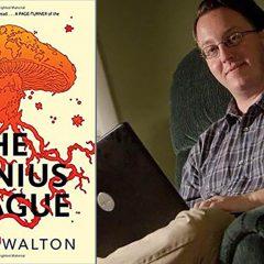 The Genius Plague with David Walton