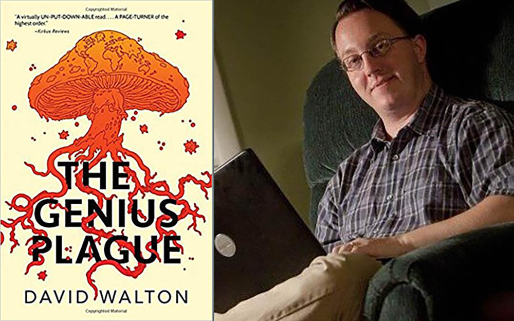The Genius Plague with David Walton