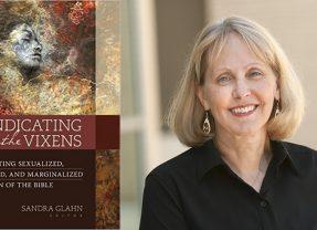 Vindicating the Vixens with Dr. Sandra Glahn