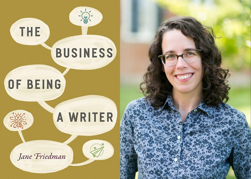The Business of Being a Writer with Jane Friedman Image