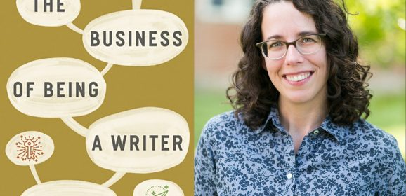 The Business of Being a Writer with Jane Friedman