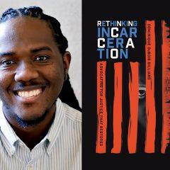 Rethinking Incarceration with Dominique Gilliard