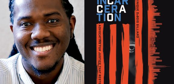 Rethinking Incarceration with Dominique Gilliard