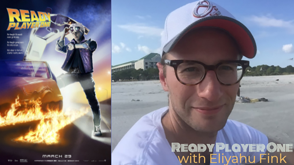 Ready Player One with Eliyahu Fink Image