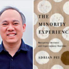 The Minority Experience with Adrian Pei