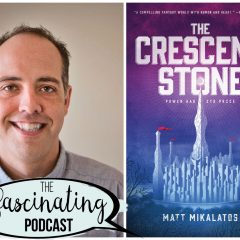 The Crescent Stone with Matt Mikalatos