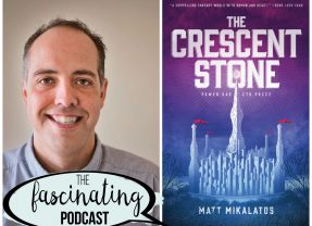 The Crescent Stone with Matt Mikalatos