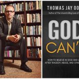 Thomas Oord Says God Can't